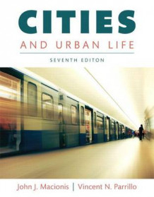 Cities and Urban Life, Books a la Carte Edition av John J Macionis og Dr Vincent N Parrillo (Perm)