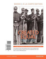 Omslag - Created Equal, Combined Volume, Books a la Carte Edition Plus New Myhistorylab for U.S. History