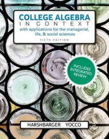 College Algebra in Context with Integrated Review and Worksheets Plus Mymathlab with Pearson Etext-- Access Card Package av Ronald J Harshbarger og Lisa S Yocco (Blandet mediaprodukt)