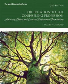 Orientation to the Counseling Profession av Bradley T Erford (Blandet mediaprodukt)
