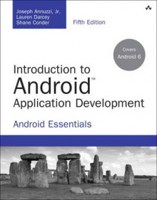 Introduction to Android Application Development av Joseph Annuzzi, Lauren Darcey og Shane Conder (Heftet)