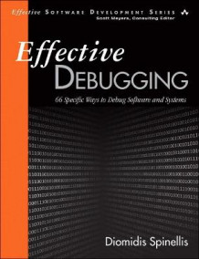 Effective Debugging av Diomidis Spinellis (Heftet)