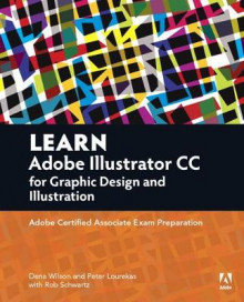 Learn Adobe Illustrator CC for Graphic Design and Illustration av Dena Wilson, Peter Lourekas og Rob Schwartz (Heftet)