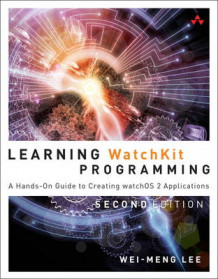 Learning Watchkit Programming av Wei-Meng Lee (Heftet)