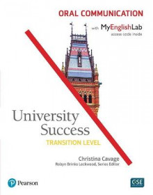 University Success Oral Communication, Transition Level, with MyEnglishLab av Lynn Bonesteel og Christina Cavage (Heftet)