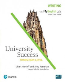 University Success Writing, Transition Level, with MyEnglishLab av Charl Norloff og Amy Renehan (Heftet)