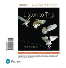 Listen to This, Books a la Carte Edition av Mark Evan Bonds (Perm)