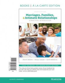 Marriages, Families and Intimate Relationships, Book a la Carte Edition av Brian K Williams (Perm)