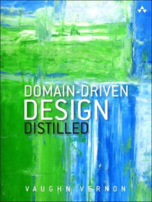 Domain-Driven Design Distilled av Vaughn Vernon (Heftet)