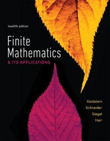 Finite Mathematics & Its Applications av David I. Schneider, Martha J. Siegel, Larry Joel Goldstein og Steven Hair (Innbundet)