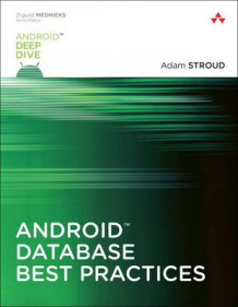 Android Database Best Practices av Adam Stroud (Heftet)