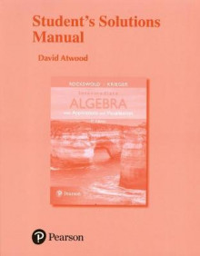 Student's Solutions Manual for Intermediate Algebra with Applications & Visualization av Gary K. Rockswold og Terry A. Krieger (Heftet)