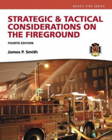 Strategic & Tactical Considerations on the Fireground av Jim Smith (Heftet)