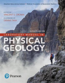 Laboratory Manual in Physical Geology av American Geological Institute, National Association of Geoscience Teachers, Vincent Cronin og Dennis G. Tasa (Heftet)