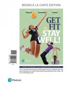 Get Fit, Stay Well! Books a la Carte Edition av Janet L Hopson, Rebecca J Donatelle og Tanya R Littrell (Perm)