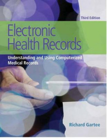 Electronic Health Records av Richard Gartee (Blandet mediaprodukt)