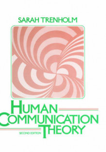 Human Communication Theory av Sarah Trenholm (Innbundet)