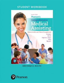 Student Workbook for Pearson's Comprehensive Medical Assisting av Beaman, Kristiana Sue Routh, Lorraine M. Papazian-Boyce, Ron Maly og Jamie Nguyen (Heftet)
