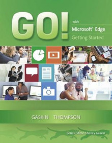 Go! With Edge Getting Started av Shelley Gaskin, Zackary Hubbard og Joyce Thompson (Heftet)