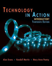 Technology In Action Introductory av Alan Evans, Kendall Martin og Mary Anne Poatsy (Heftet)