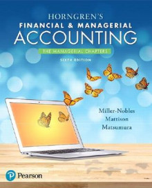 Horngren's Financial & Managerial Accounting, the Managerial Chapters av Tracie L. Miller-Nobles, Brenda L. Mattison og Ella Mae Matsumura (Heftet)