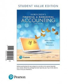 Horngren's Financial & Managerial Accounting, Student Value Edition av Tracie L Miller-Nobles, Brenda L Mattison og Ella Mae Matsumura (Perm)
