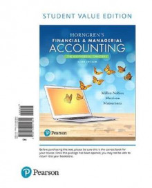 Horngren's Financial & Managerial Accounting, the Managerial Chapters, Student Value Edition av Tracie L Miller-Nobles, Brenda L Mattison og Ella Mae Matsumura (Perm)