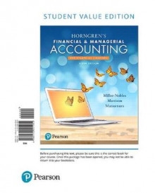 Horngren's Financial & Managerial Accounting, the Financial Chapters, Student Value Edition av Tracie L Miller-Nobles, Brenda L Mattison og Ella Mae Matsumura (Perm)