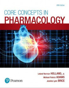 Core Concepts in Pharmacology av Norman Holland, Michael Adams og Jeanine Brice (Heftet)