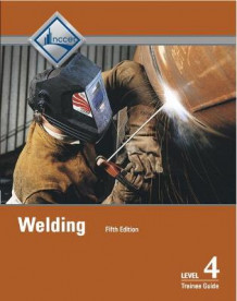 Welding Level 4 Trainee Guide av NCCER (Heftet)