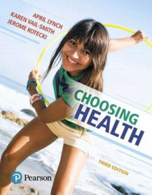Choosing Health Plus Masteringhealth with Pearson Etext -- Access Card Package av April Lynch (Blandet mediaprodukt)