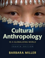 Omslag - Cultural Anthropology in a Globalizing World Plus New Myanthrolab Without Pearson Etext -- Access Card Package