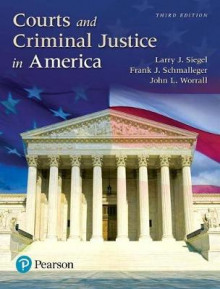 Courts and Criminal Justice in America, Student Value Edition av Larry J Siegel, Frank J Schmalleger og John Worrall (Perm)