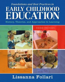 Foundations and Best Practices in Early Childhood Education with Enhanced Pearson Etext with Video Analysis Tool -- Access Card Package av Lissanna Follari (Blandet mediaprodukt)