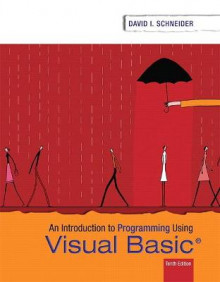 Introduction to Programming Using Visual Basic av David I. Schneider (Heftet)