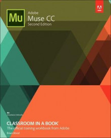 Adobe Muse CC Classroom in a Book av Dr Brian Wood (Heftet)