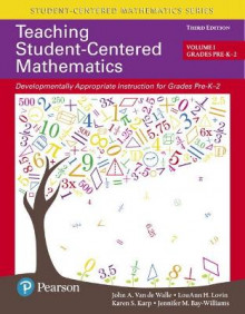 Teaching Student-Centered Mathematics av John Van de Walle, LouAnn Lovin, Karen Karp og Jennifer Bay-Williams (Heftet)