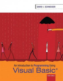 Introduction to Programming Using Visual Basic Plus Myprogramminglab with Pearson Etext -- Access Card Package av David I Schneider (Blandet mediaprodukt)