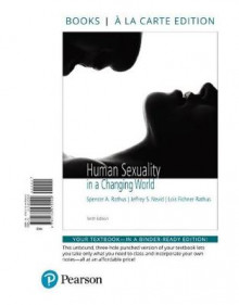 Human Sexuality in a Changing World, Books a la Carte Edition av Spencer a Rathus, Jeff Nevid og Lois Fichner-Rathus (Perm)