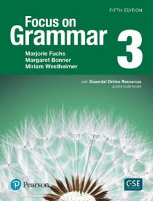 Focus on Grammar 3 Sb with Essential Online Resources av Marjorie Fuchs, Margaret Bonner og Miriam Westheimer (Heftet)