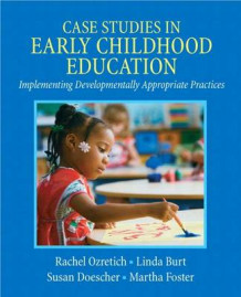 Case Studies in Early Childhood Education with Video Analysis Tool -- Access Card Package av Rachel Ozretich, Linda Burt, Susan M Doescher og Martha Foster (Blandet mediaprodukt)