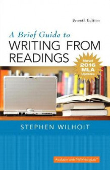 Brief Guide to Writing from Readings, A, MLA Update Edition av Stephen Wilhoit (Heftet)
