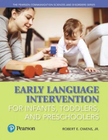 Early Language Intervention for Infants, Toddlers, and Preschoolers av Robert E. Owens (Heftet)