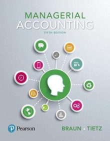 Managerial Accounting, Student Value Edition Plus Myaccountinglab with Pearson Etext -- Access Card Package av Karen W Braun og Wendy M Tietz (Blandet mediaprodukt)