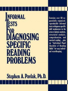 Informal Tests for Diagnosing Specific Reading Problems av Stephen A. Pavlak (Heftet)