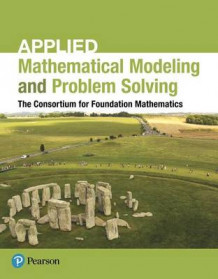 Applied Mathematical Modeling and Problem Solving av Consortium (Heftet)
