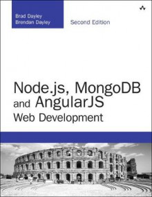 Node.js, MongoDB and Angular Web Development av Brad Dayley, Brendan Dayley og Caleb Dayley (Heftet)