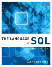 Language of SQL, The av Larry Rockoff (Heftet)