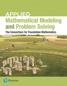 Applied Mathematical Modeling and Problem Solving Plus Mymathlab -- Access Card Package av Consortium (Blandet mediaprodukt)