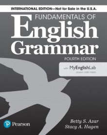 Fundamentals of English Grammar 4e Student Book with MyEnglishLab, International Edition av Betty S Azar og Stacy A. Hagen (Heftet)